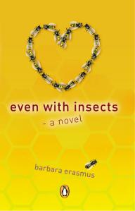 Writer Barbara Erasmus Book Cover - Even with Insects
