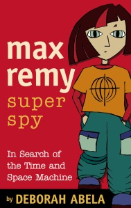 Writer Deborah Abela Book Cover - Max Remy