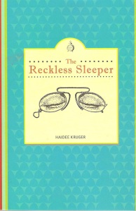 The Reckless Sleeper Book Cover by Haidee Kruger