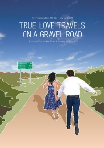 Play - True Love Travels on a Gravel Road - Poster Art - Design by Michelle Odgers
