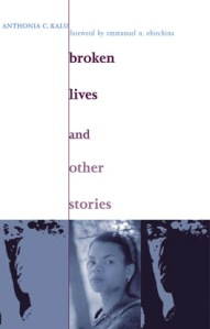 Writer Anthonia Kalu Book Cover - Broken Lives and other stories