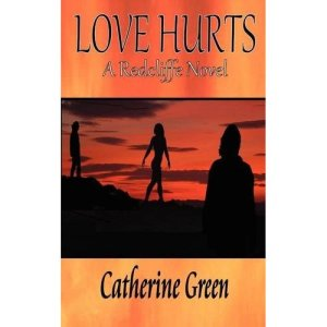 Writer Catherine Green Book Cover - Love Hurts - A Redcliffe Novel