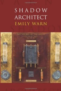 Poet Emily Warn Book Cover - Shadow Architect