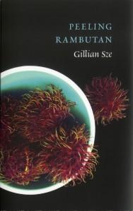 Poet Gillian Sze Book Cover - Peeling Rambutan