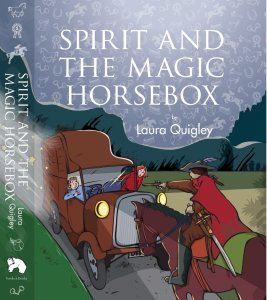 Writer Laura Quigley Book Cover - Spirit and the Magic Horsebox