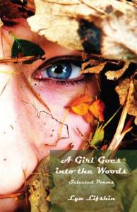 Poet Lyn Lifshin Book Cover - A Girl Goes into the Woods