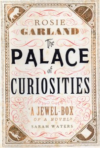 Writer Rosie Garland Book Cover - The Palace of Curiosities