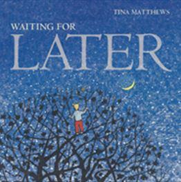 Writer Tina Matthews Book Cover - Waiting for Later
