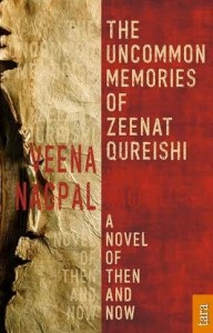 Writer Veena Nagpal Book Cover - The Uncommon Memories of Zeenat Qureishi