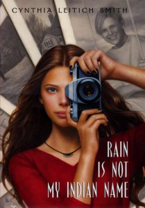 Writer Cynthia Leitich Smith Book Cover - Rain Is Not My Indian Name