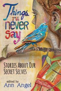Writer Cynthia Leitich Smith in Things I'll Never Say edited by Ann Angel