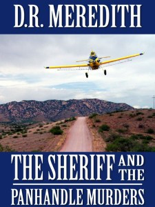 Writer D. R. Meredith Book Cover - The Sheriff and the Panhandle Murders