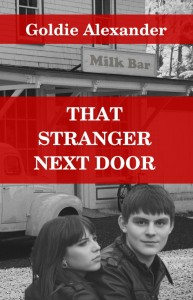 Writer Goldie Alexander Book Cover - That Stranger Next Door