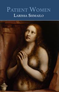 Writer Larissa Shmailo Book Cover - Patient Women