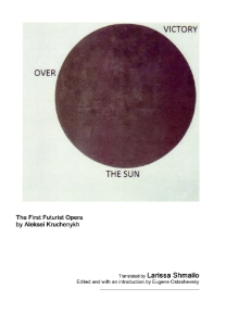 Writer Larissa Shmailo Translated Libretto - Victory over the Sun
