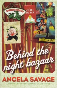 Writer Angela Savage Book Cover - Behind the Night Bazaar