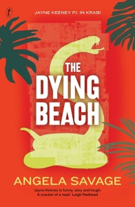 Writer Angela Savage Book Cover - The Dying Beach