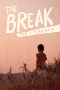 Writer Deb Fitzpatrick Book Cover - The Break