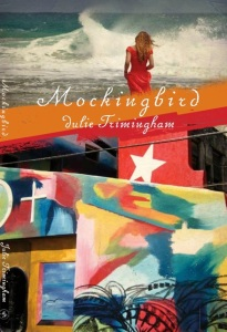 Writer Julie Trimingham Book Cover - Mockingbird