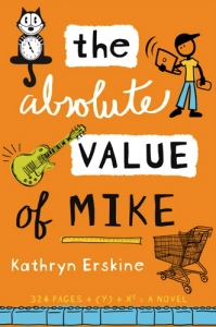 Writer Kathryn Erskine Book Cover - The Absolute Value of Mike
