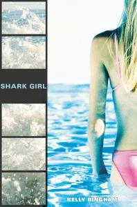 Writer Kelly Bingham Book Cover - Shark Girl