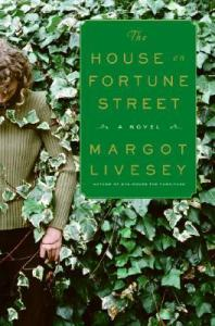 Writer Margot Livesey Book Cover - The House on Fortune Street