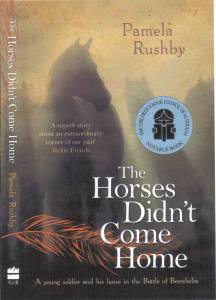 Writer Pamela Rushby Book Cover - The Horses Didn't Come Home