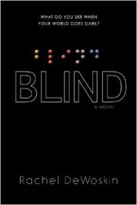 Writer Rachel DeWoskin Book Cover - Blind