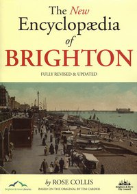 Writer Rose Collis Book Cover - The New Encyclopedia of Brighton