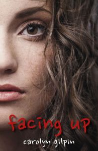 Writer Carolyn Gilpin Book Cover - Facing Up
