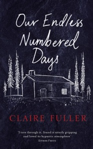 Writer Claire Fuller Book Cover - Our Endless Numbered Days