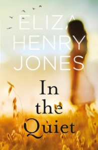 Writer Eliza Henry-Jones Book Cover - In the Quiet