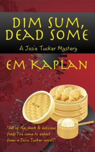 Writer EM Kaplan Book Cover - Dim Sum, Dead Some