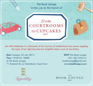 Launch poster for From Courtrooms to Cupcakes by Niki Malherbe