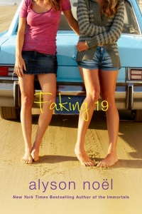 Writer Alyson Noël Book Cover - Faking 19