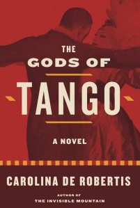 Writer Carolina De Robertis Book Cover - The Gods of Tango