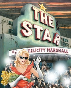 Writer and Illustrator Felicity Marshall Book Cover - The Star