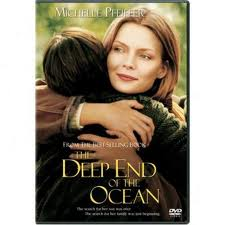 Film adaptation of The Deep End of the Ocean by Jacquelyn Mitchard starring Michelle Pfeiffer