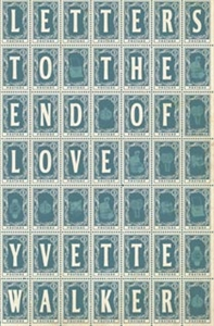 Writer Yvette Walker Book Cover - Letters to the End of Love