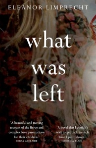 Writer Eleanor Limprecht Book Cover - What Was Left