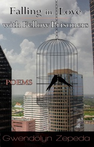 Writer Gwendolyn Zepeda Book Cover - Falling in Love with Fellow Prisoners