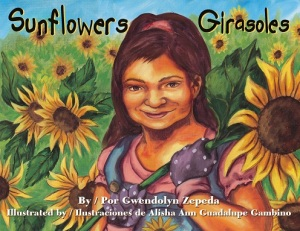 Writer Gwendolyn Zepeda Book Cover - Sunflowers / Girasoles