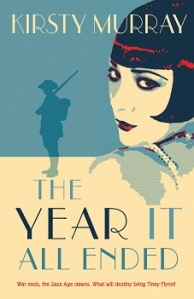 Writer Kirsty Murray Book Cover - The Year It All Ended