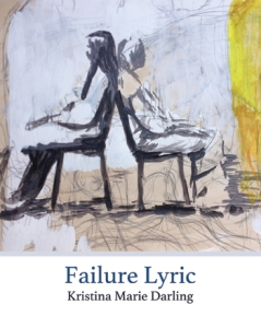 Poet Kristina Marie Darling Book Cover - Failure Lyric