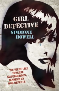 Writer Simmone Howell Book Cover - Girl Defective