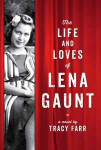 Writer Tracy Farr Book Cover - The Life and Loves of Lena Gaunt