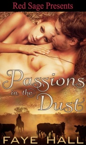 Writer Faye Hall Book Cover - Passions in the Dust