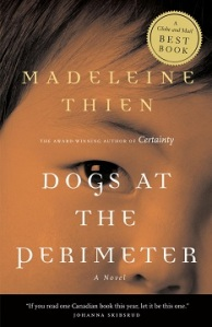 Writer Madeleine Thien Book Cover - Dogs at the Perimeter