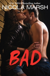 Writer Nicola Marsh Book Cover - Bad