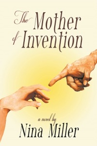 Writer Nina Miller Book Cover - The Mother of Invention
